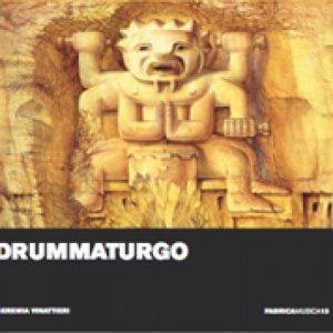 album DRUMMATURGO - Geremia Vinattieri