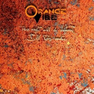 album This night will be different, I'll stay awake - Orange Vibe