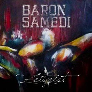 album Zeitgeist - Baron Samedi