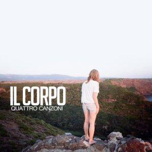 album Quattro Canzoni - Il Corpo
