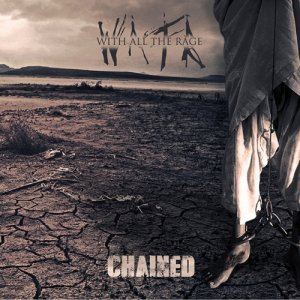 album Chained - With All The Rage