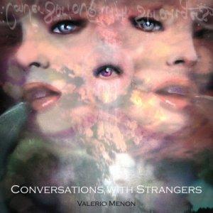 album Conversations With Strangers - Valerio Menon