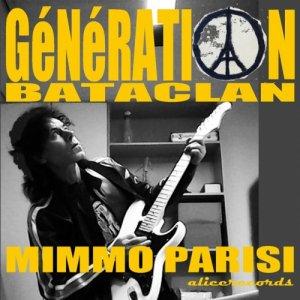 album Génération Bataclan - mimmo parisi - artista