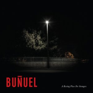 album A Resting Place for Strangers - Buñuel