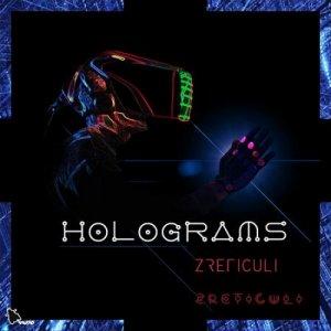 album HOLOGRAMS - Zreticuli