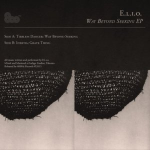 album Way Beyond Seeking EP - E.L.I.O.