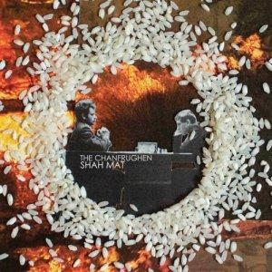 album Shah Mat - The Chanfrughen