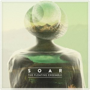 album Soar - The Floating Ensemble