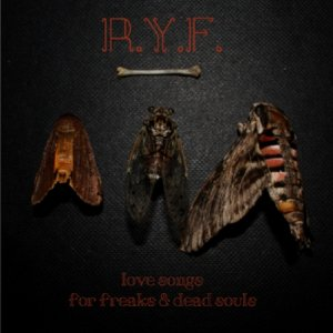 album Love Songs for Freaks & Dead Souls - R.Y.F.
