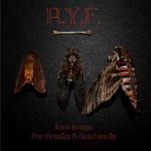 album Love Songs for Freaks & Dead Souls - R.Y.F.