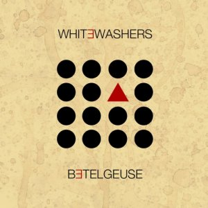 album Betelgeuse - WhiteWashers