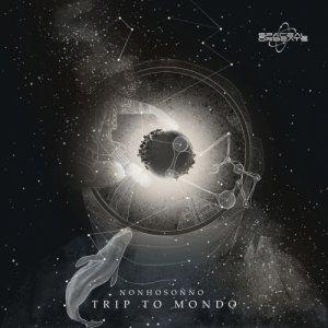 album Trip To Mondo EP - NONHOSONNO