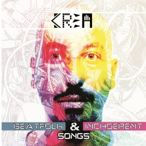 album Beat folk and inchoerent songs - Krea