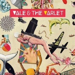 album Believer - Vale & the Varlet