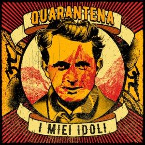 album I miei idoli - Quarantena