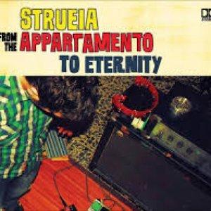 album From the appartamento to eternity - strueia