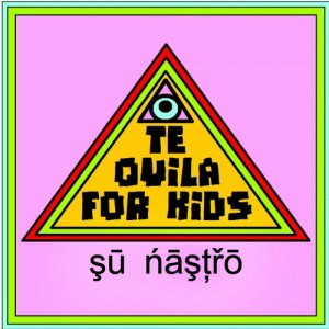 album Tequila For Kids su nastro - Tequila for Kids