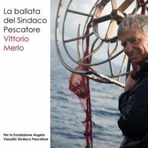 album La Ballata del Sindaco Pescatore - Vittorio Merlo