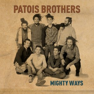 album Mighty Ways - Patois Brothers
