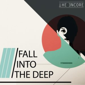 album Fall Into The Deep - The Encore Music
