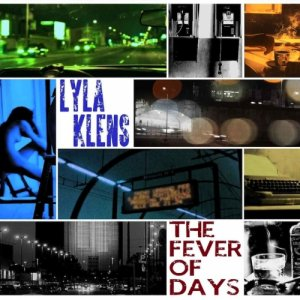 album The Fever of Days - Lyla Klens