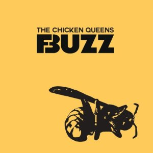 album Buzz - The Chicken queens
