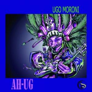album Ah-Ug - Ugo Moroni