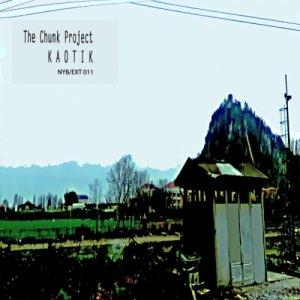 album EP KAOTIK - The Chunk Project
