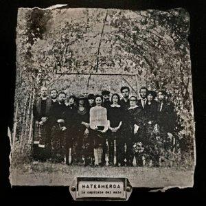 album LA CAPITALE DEL MALE - hate&merda