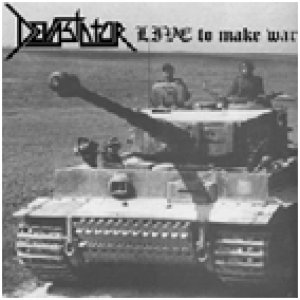 album Live to make war (ep) - Devastator