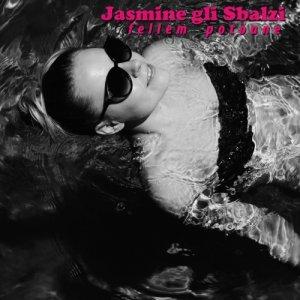 album Fellem Potoane - Jasmine gli Sbalzi