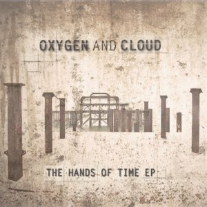 album The Hands Of Time - Oxygen and Cloud