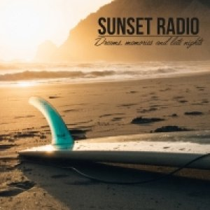 album Dreams, memories and late nights - Sunset Radio