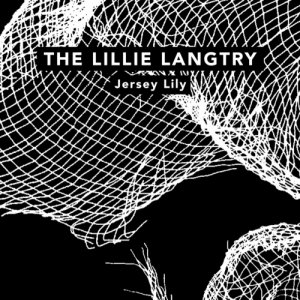 album Jersey Lily - The Lillie Langtry