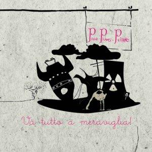 album Va tutto a meraviglia! - Pepa, Plumes e Paillettes