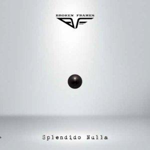 album Splendido Nulla - Broken Frames