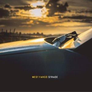 album STRADE - WEST FARGO