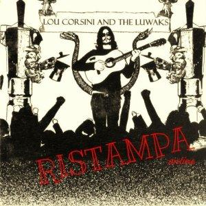 album Lou Corsini and The Luwaks - RISTAMPA online - Luca Orsini