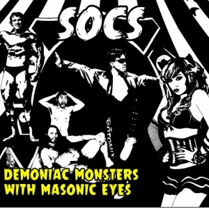 album Demoniac Monsters With Masonic Eyes - SOCS