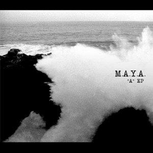 M.A.Y.A. A Ep copertina