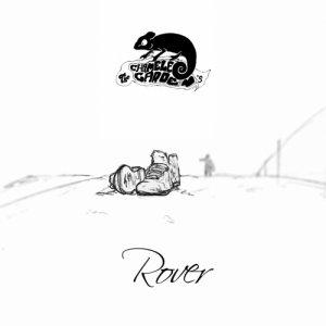 album Rover - Single - Chameleon's Garden