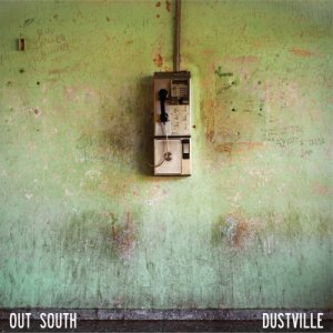 album Dustville - Out South