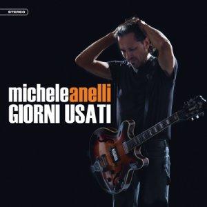 album Giorni usati - Michele Anelli