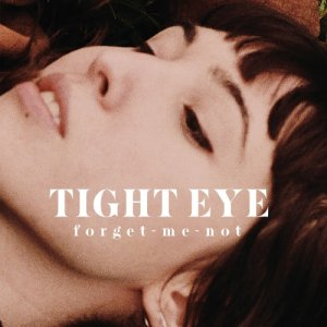 Tight Eye Forget-me-not copertina