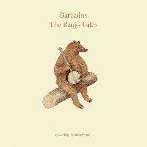 album The Banjo Tales - Barbados