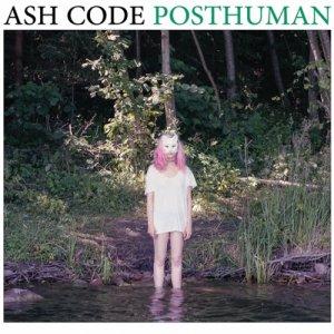 album Posthuman - Ash Code