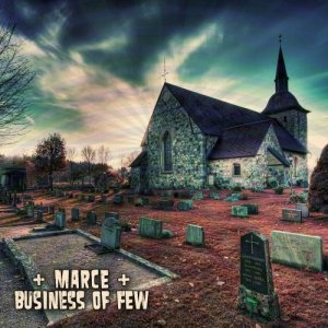 album Business of few EP - MARCE WENT DUMB
