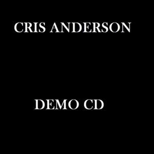 album Demo CD - Cris Anderson
