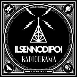album Radiodrama EP - ilsennodipoi