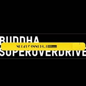 album Nuovi Cannibali - Buddha Superoverdrive